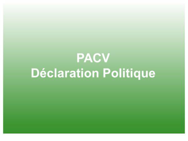 Déclaration politique du PACV